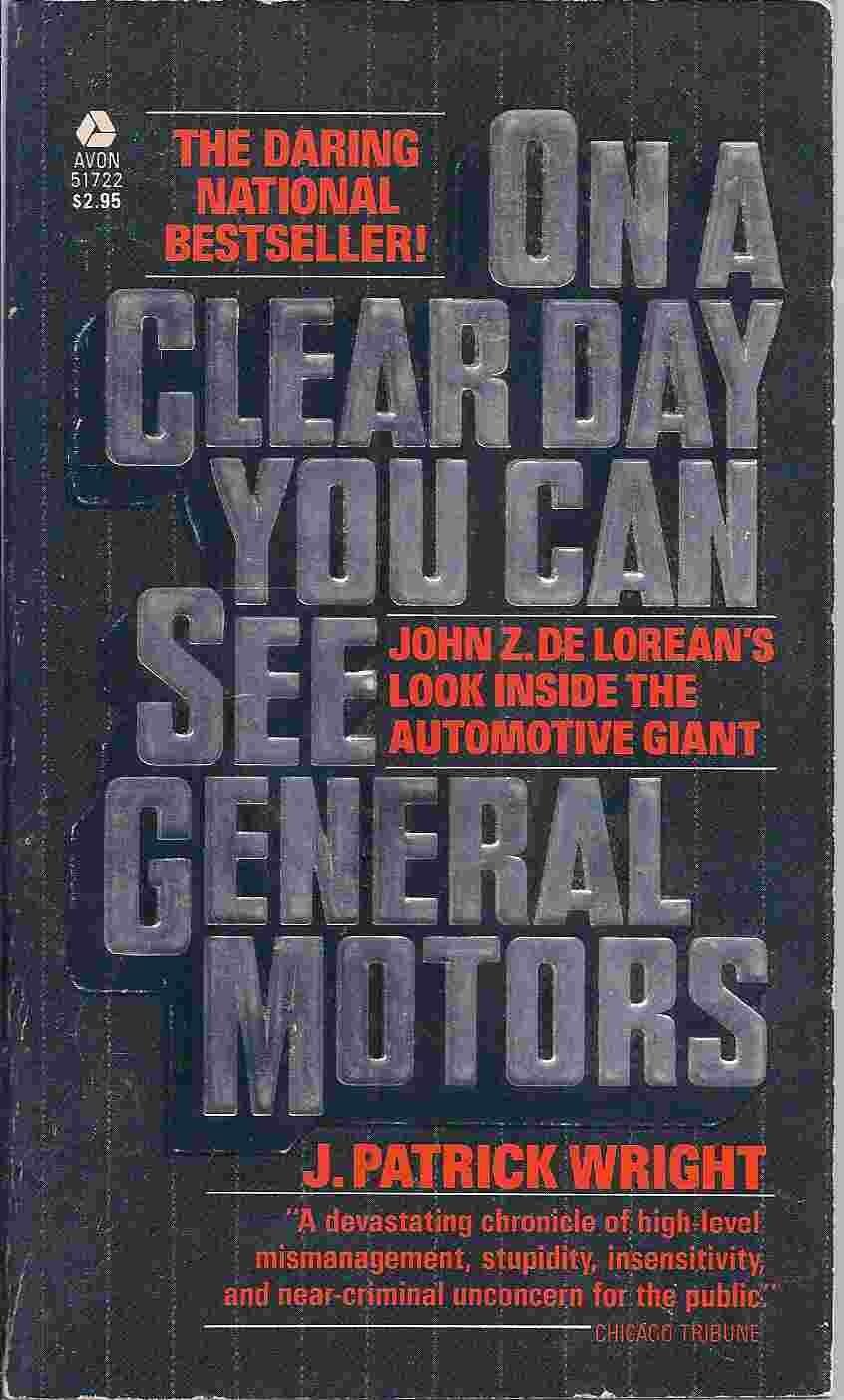 I 1979 kom boken ''On a clear day you can see General Motors'' ut. Den omhandlet DeLoreans minner fra sin tid hos GM, og malte et helt annet bilde enn det GM satt igjen med.