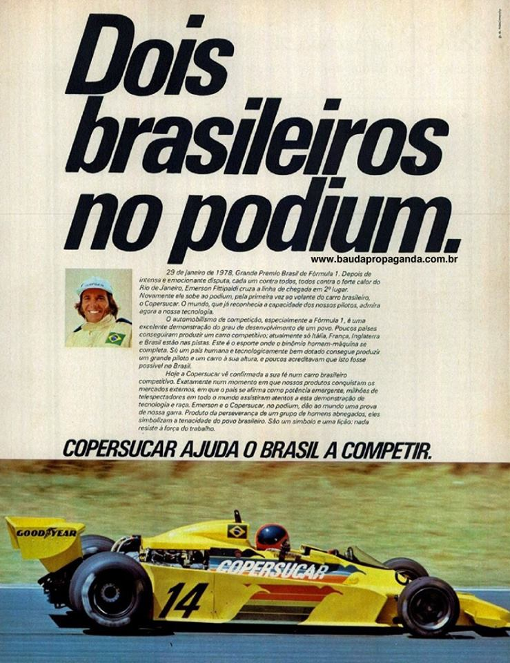 Det eneste lyspunktet i fem sesonger for Copersucar, var andreplassen i Brasil GP 1978, som selvsagt måtte feires med annonser i brasilianske medier.